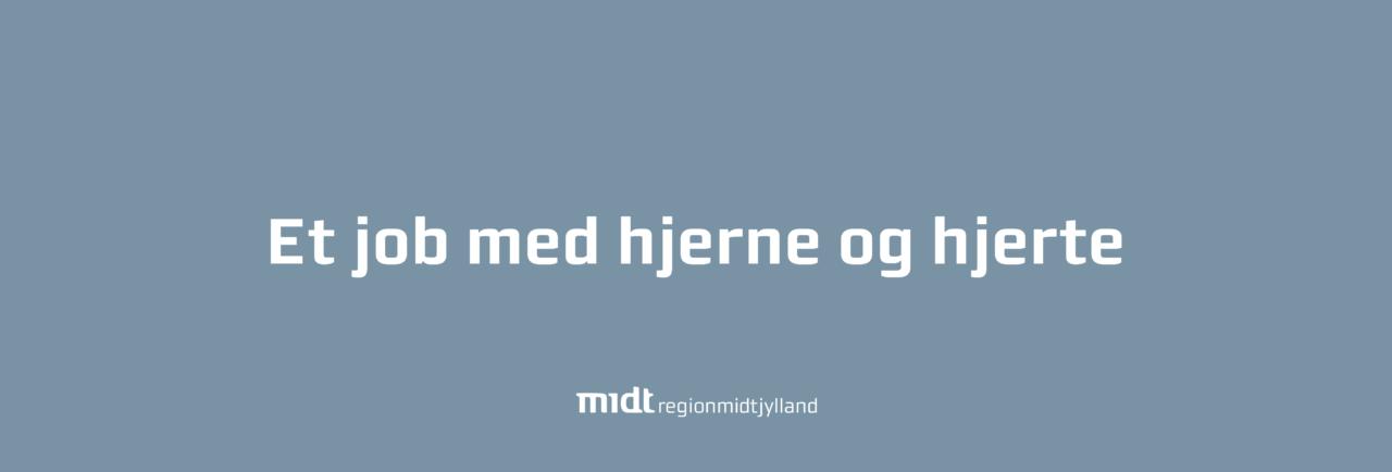 coreworkers_Region Midtjylland_Et job med hjerne og hjerte